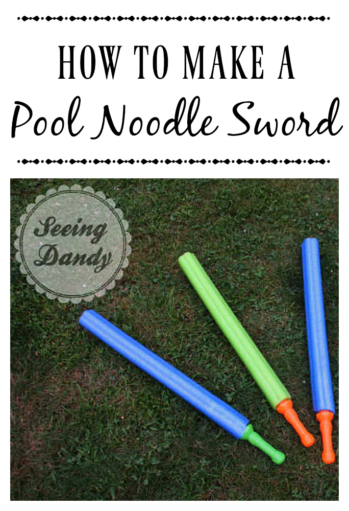 How to make a pool noodle sword seeing dandy for Swimming pool applewood swords