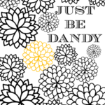 Just Be Dandy Free Coloring Sheet Printable