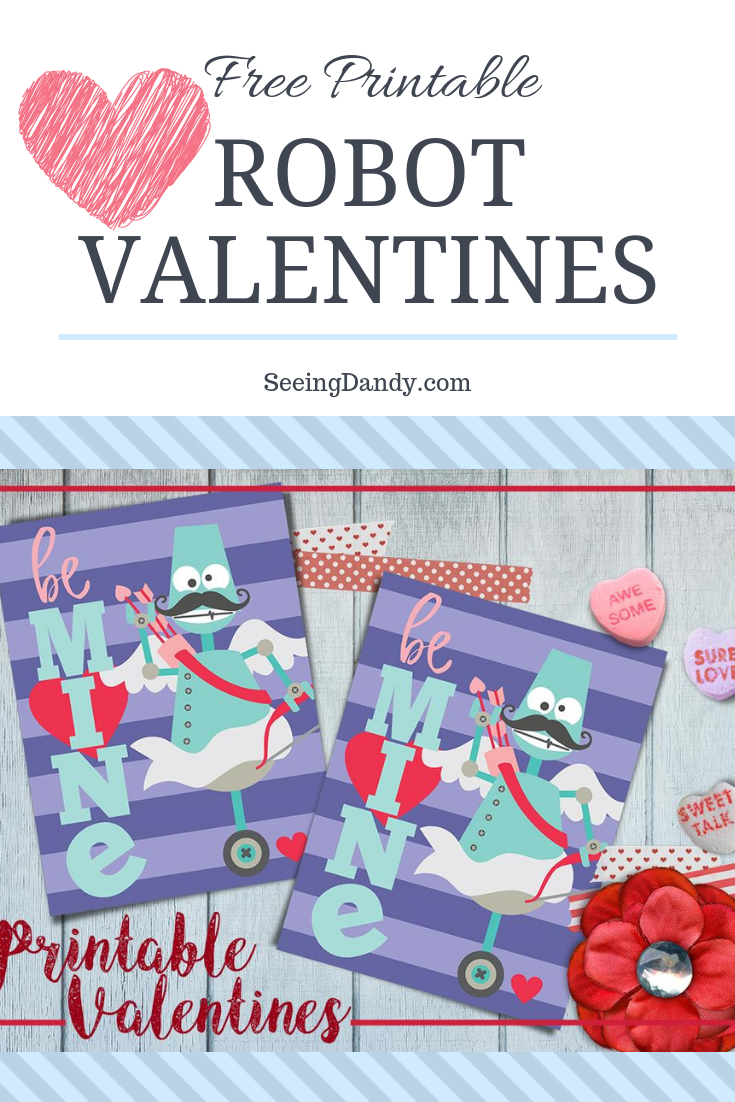 DIY robot Valentines free printables. Conversation hearts and Valentine flower.