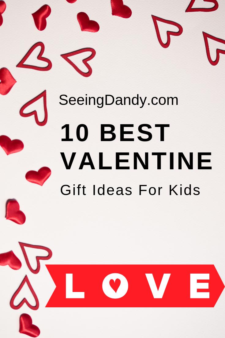 10 best Valentine gift ideas for kids.