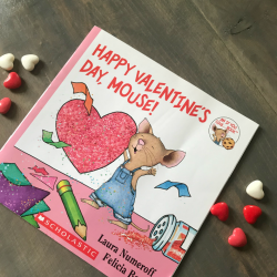 Happy Valentine's Day Mouse book and Valentine books.