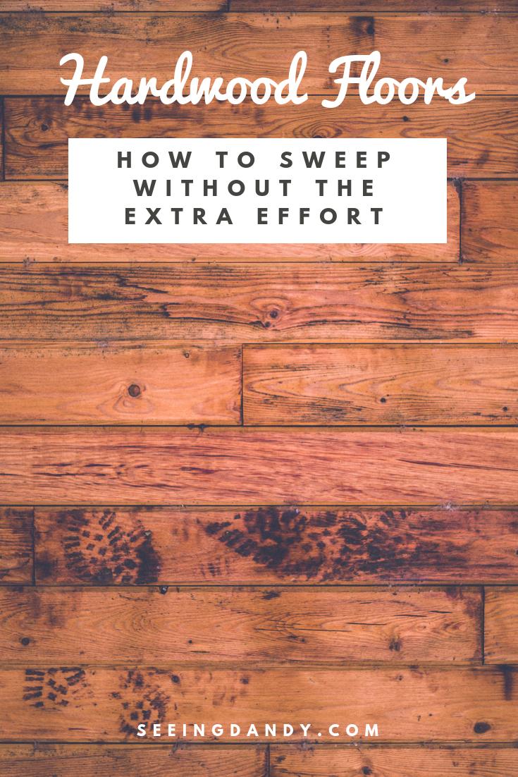 How to sweep hardwood floors.