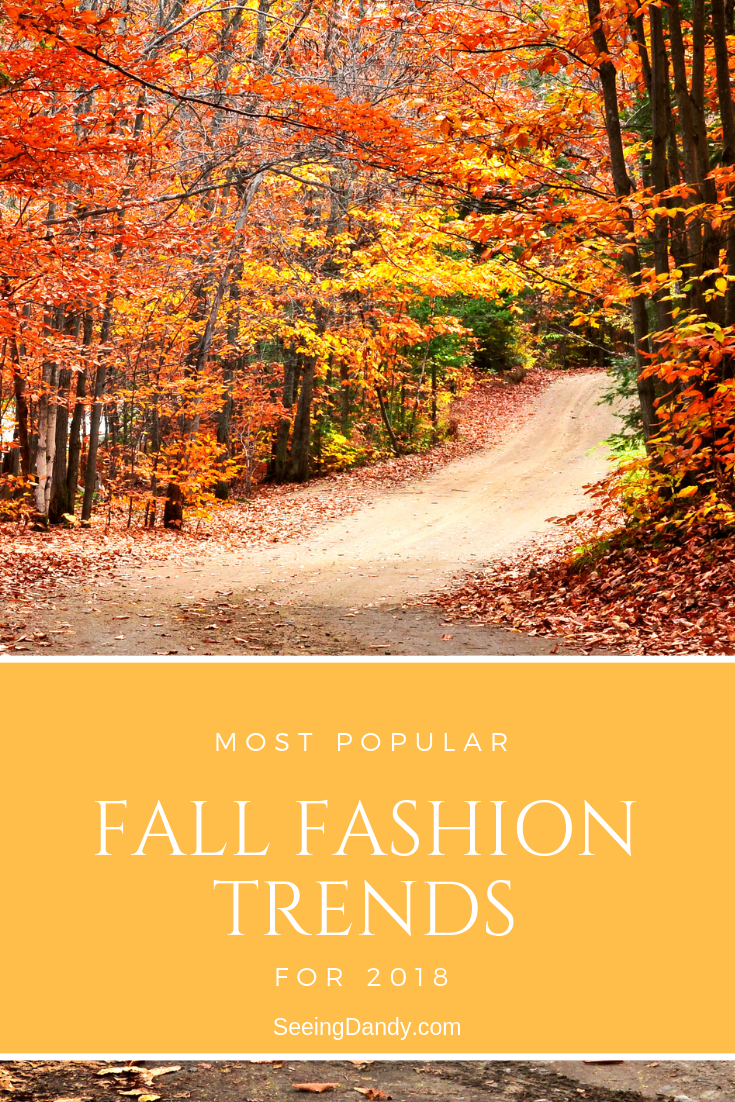 The most popular fall fashion trends