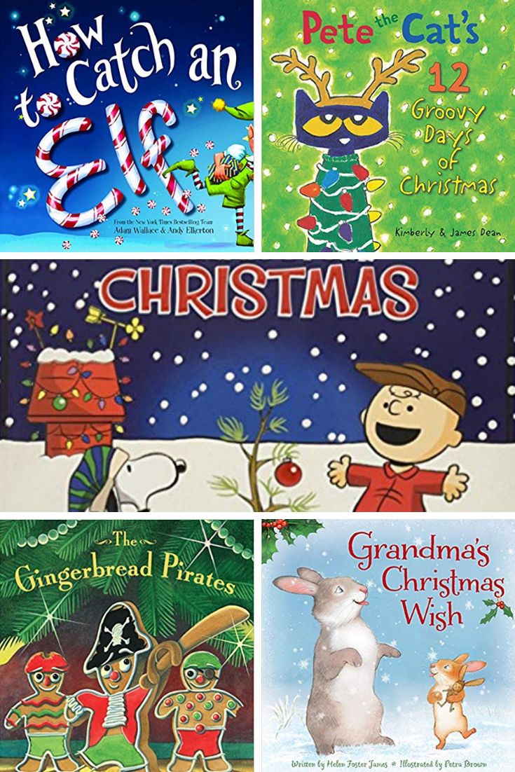 How to Catch an Elf, Pete the Cat, Charlie Brown Christmas, The Gingerbread Pirates, Grandma's Christmas Wish Christmas books.
