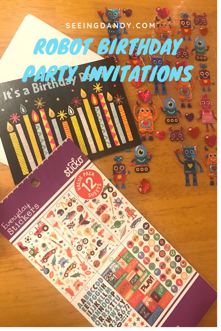 Easy to make robot birthday party invitations with birthday candle cards and stickers.
