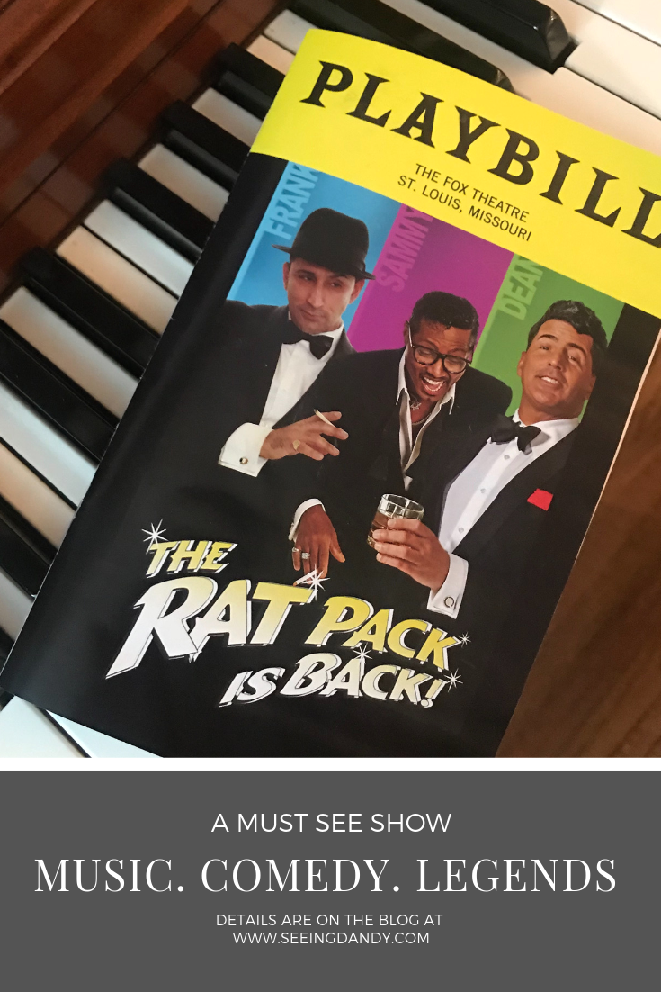 The Rat Pack Is Back Playbill from The Fox Theatre in St. Louis, Missouri.