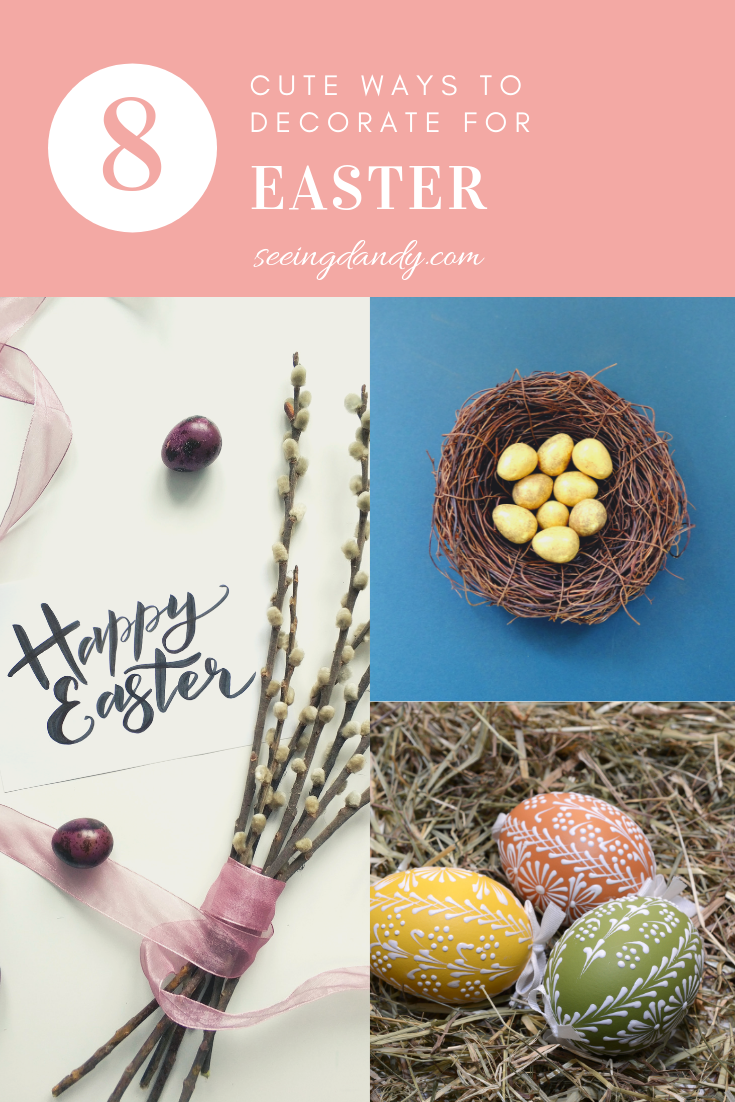 Easy and cute ways to decorate for Easter.