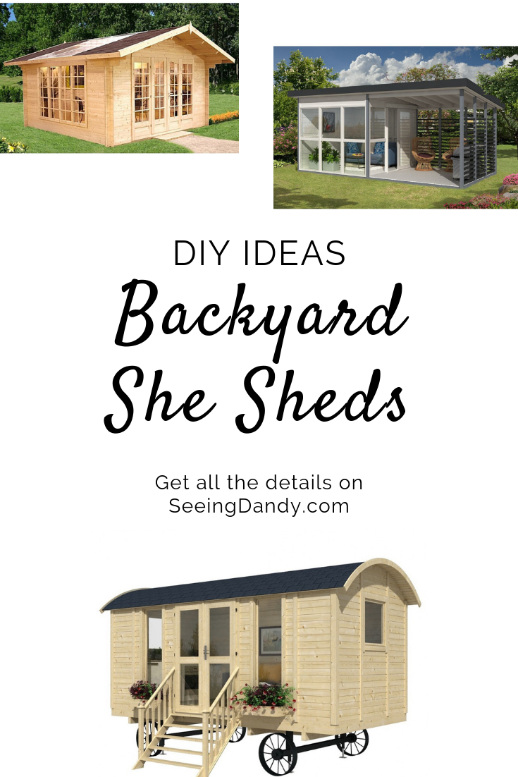 DIY ideas for a backyard she shed.