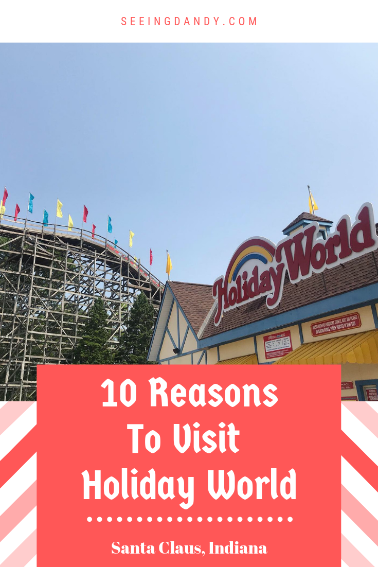 10 reasons to visit Holiday World Midwest theme park in Santa Claus, Indiana.