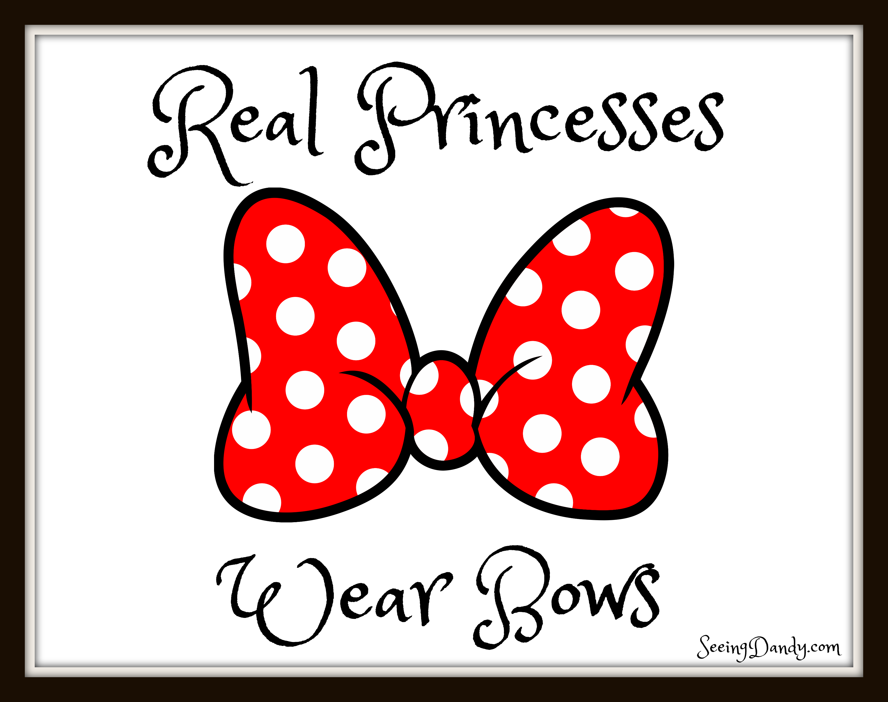 Real princesses wear bows Minnie Mouse bow printable wall art.