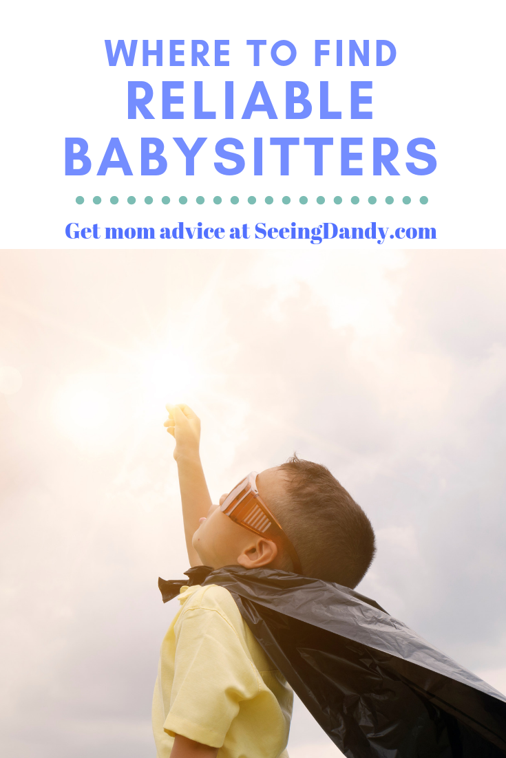 Mom advice and where to find reliable babysitters.