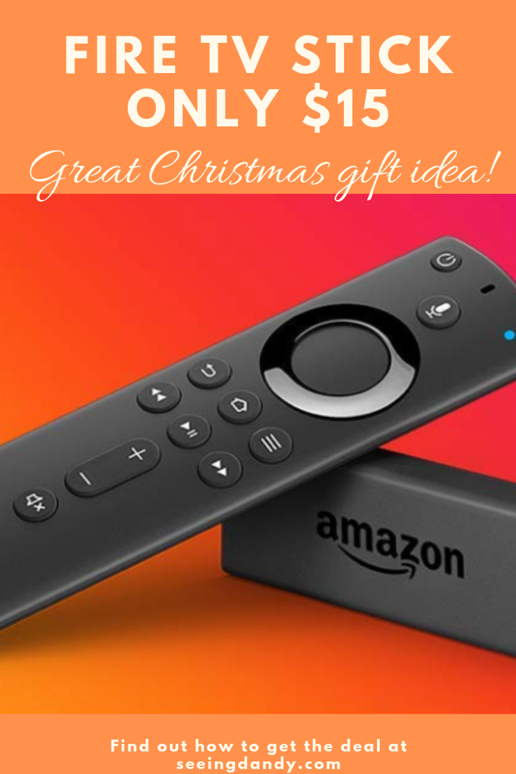 Fire TV Stick only $15. Great Christmas gift idea.