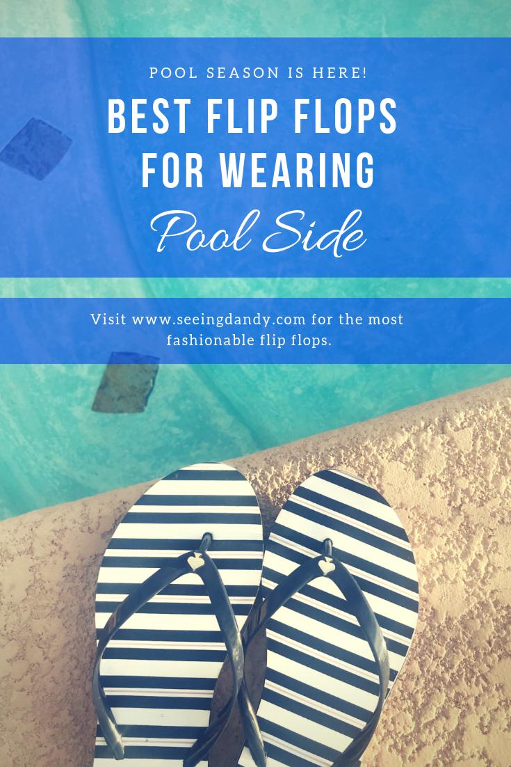Best flip flops for wearing pool side.