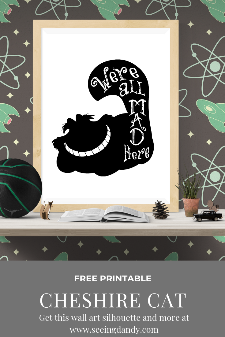 Alice in Wonderland free printable Cheshire Cat wall art.