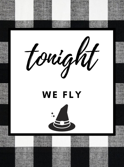Tonight we fly free Hocus Pocus quote printable with black and white buffalo check style for fall.