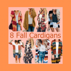 8 fall cardigans in various fall colors.