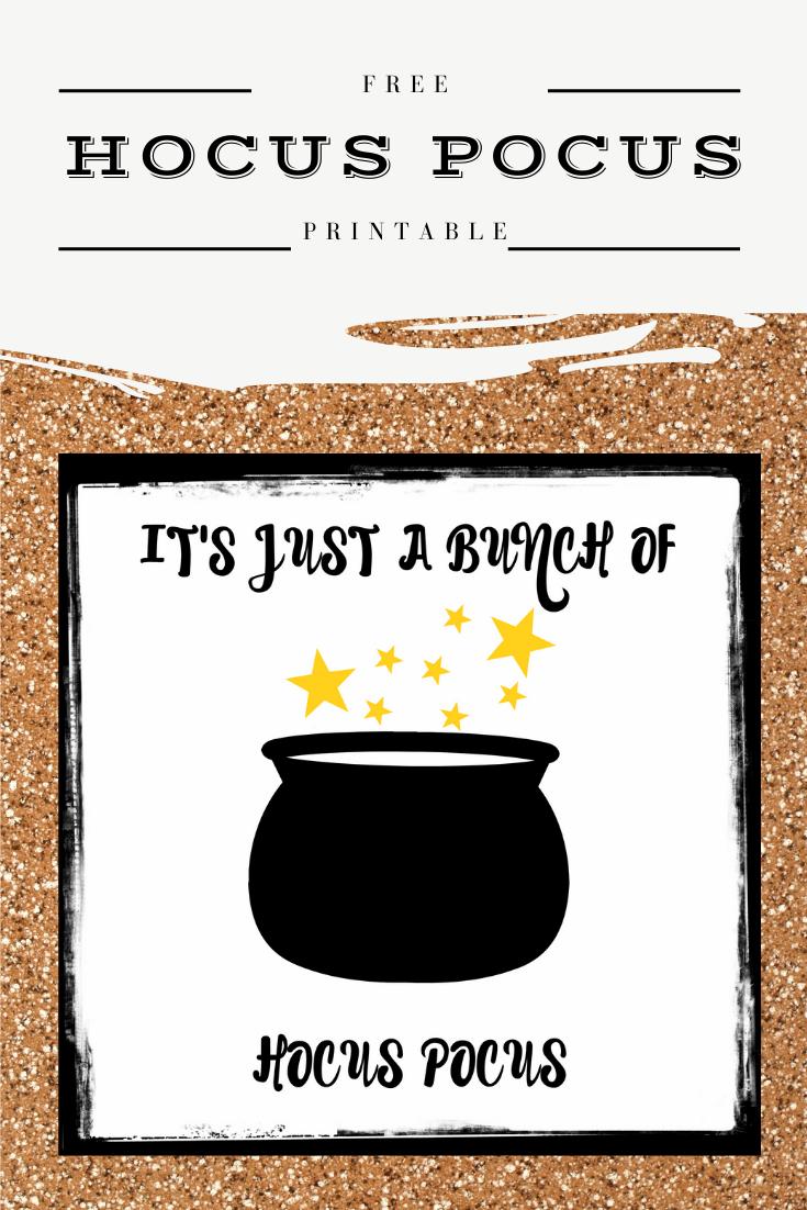 Easy DIY It's Just A Bunch Of Hocus Pocus Halloween free printable.
