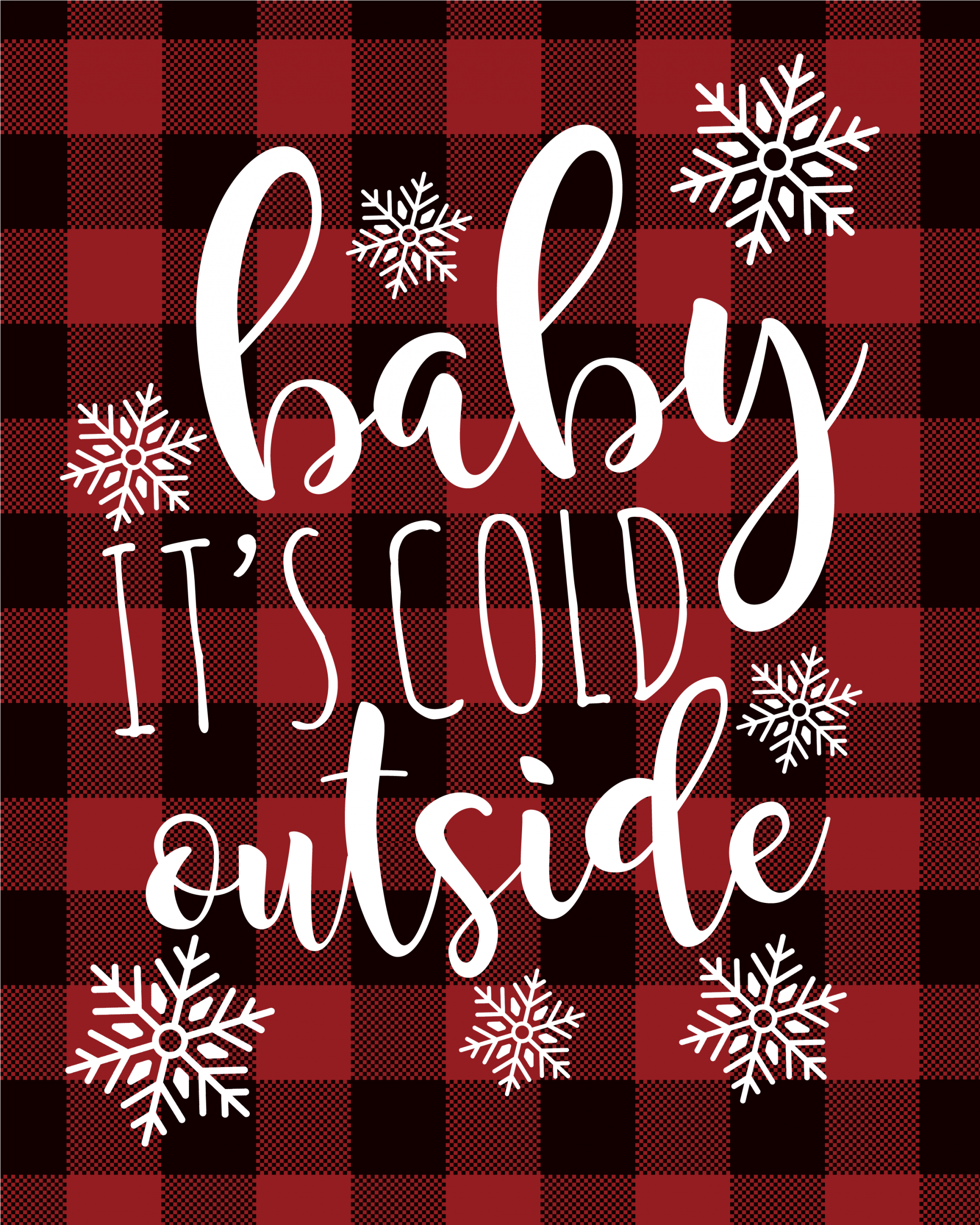 Buffalo check Christmas printable with Baby It's Cold Outside song lyrics.