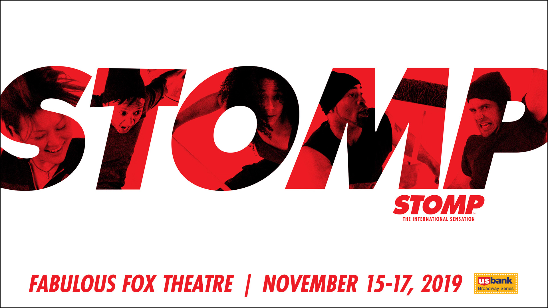 Stomp the international sensation at the Fox Theatre in St. Louis, MO.