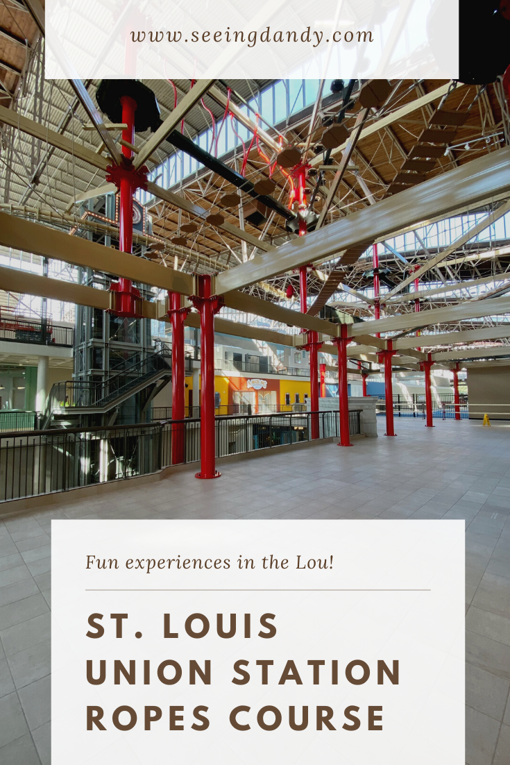 Fun to explore and experience the St Louis Union Station ropes course.