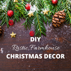 DIY rustic farmhouse Christmas decorations