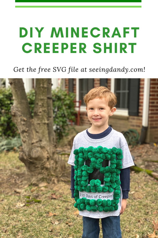 Easy DIY Minecraft Creeper shirt for 100 days of school.