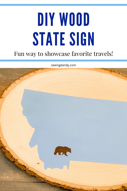 DIY wood slice state sign favorite travel destinations