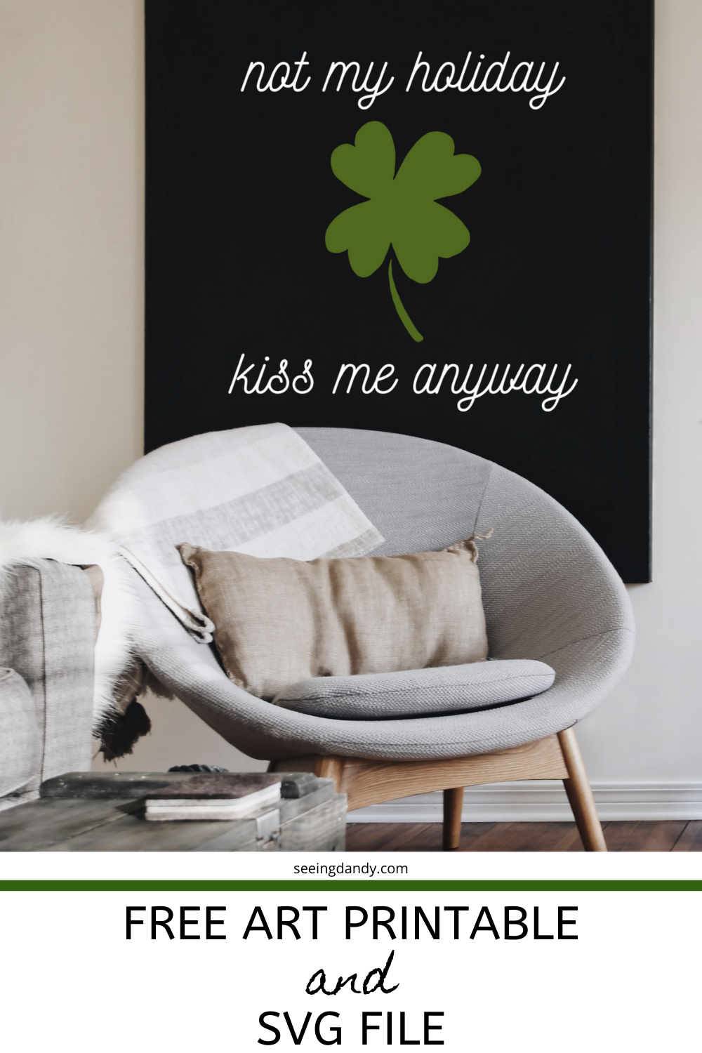 Easy to make not my holiday kiss me anyway printable svg file