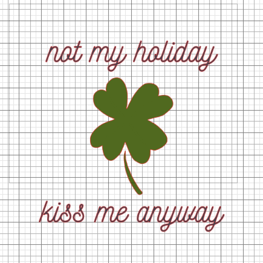 St. Patrick's Day svg file kiss me anyway printable