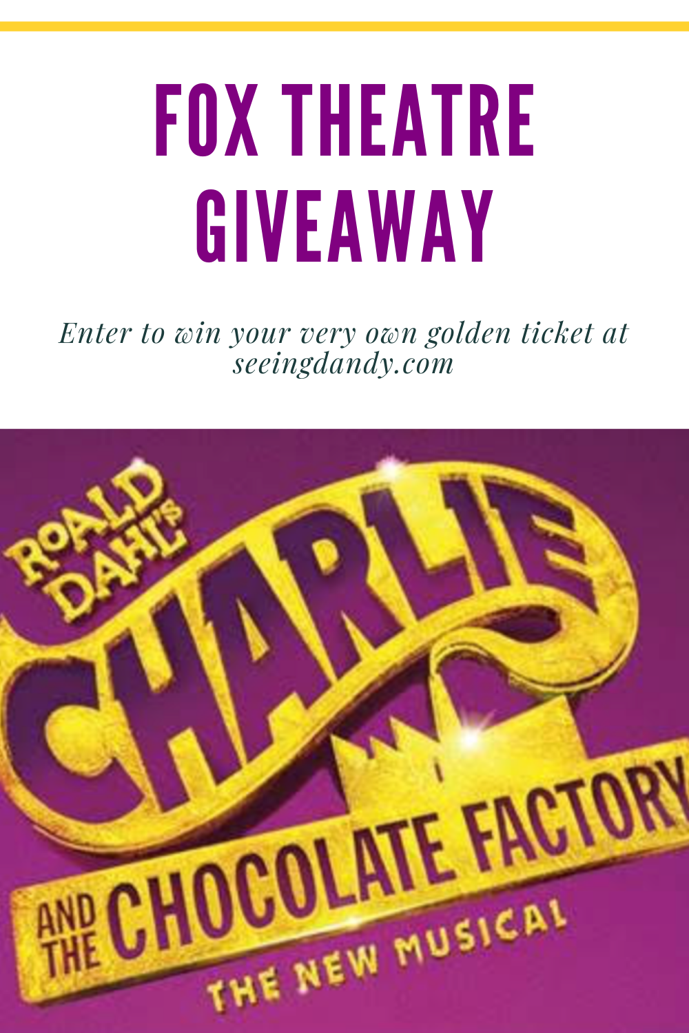 Fox Theatre Giveaway for Charlie and the Chocolate Factory in St. Louis.