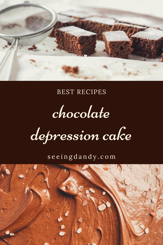 Delicious chocolate depression cake recipes