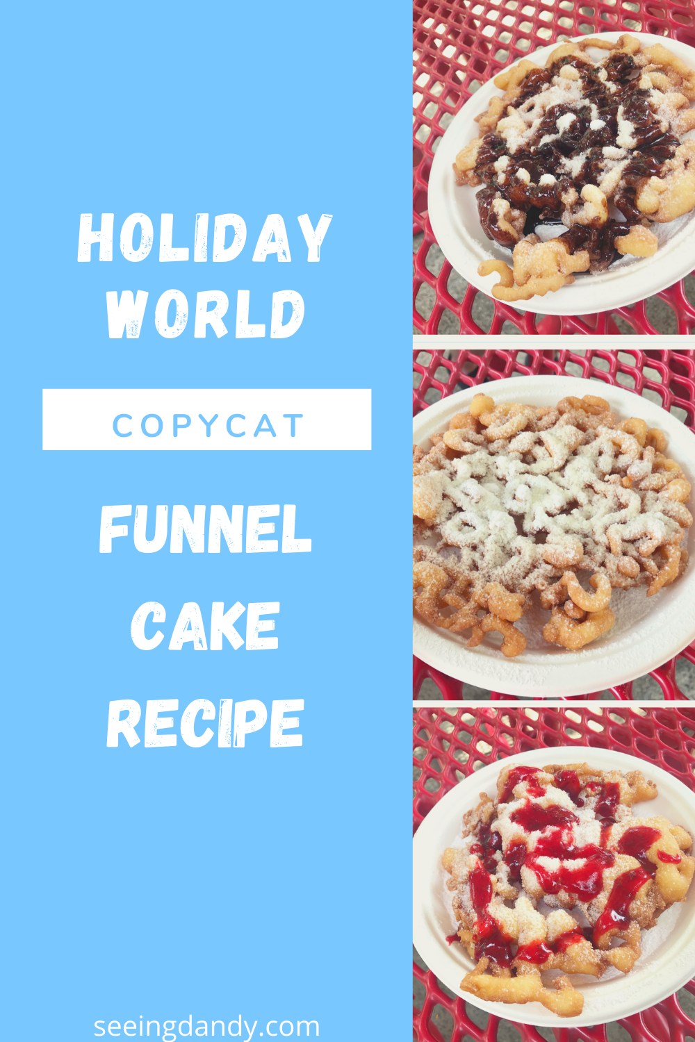 Easy to make Holiday World copycat funnel cake recipe