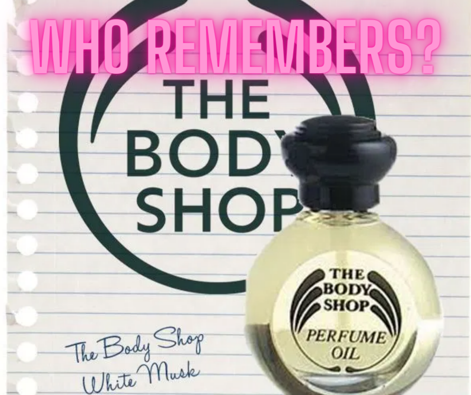 The Body Shop White Musk, 90s style, shopping malls