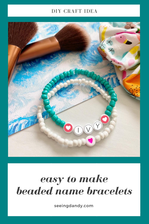 Beaded Alphabet Name Bracelets, kids crafts, easy crafts, diy craft idea, makeup brush, fabric scrunchie, turquoise bead bracelet, ivy name bracelet, heart beads, white coral bead bracelet