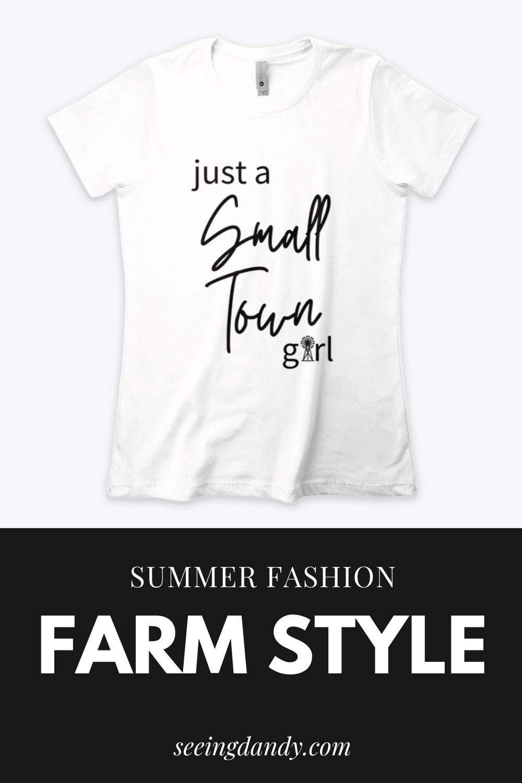 Just A Small Town Girl shirt, farm style, summer style, farmhouse fashion, farm fashion, windmill shirt