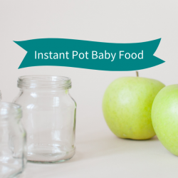 instant pot baby food, easy recipes, recipes for babies, green apples, granny smith apples, empty glass baby food jars, instant pot recipes