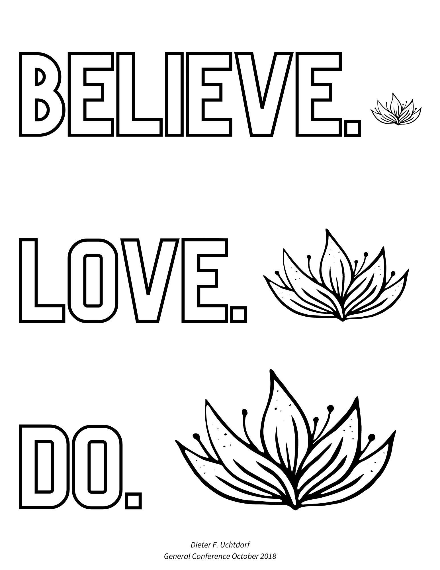 believe love do dieter f uchtdorf general conference quote, general conference coloring page, general conference quotes