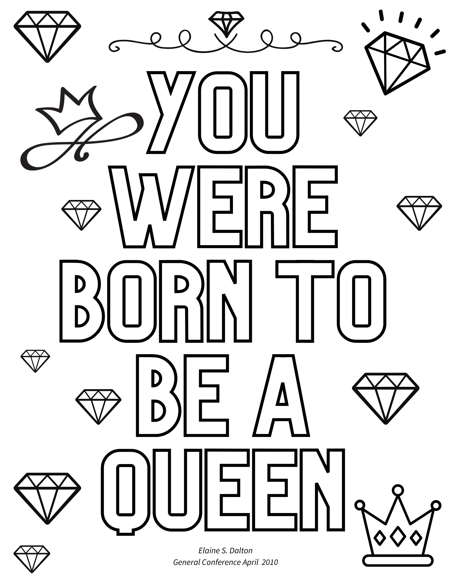 you were born to be a queen quote, elaine s dalton quotes