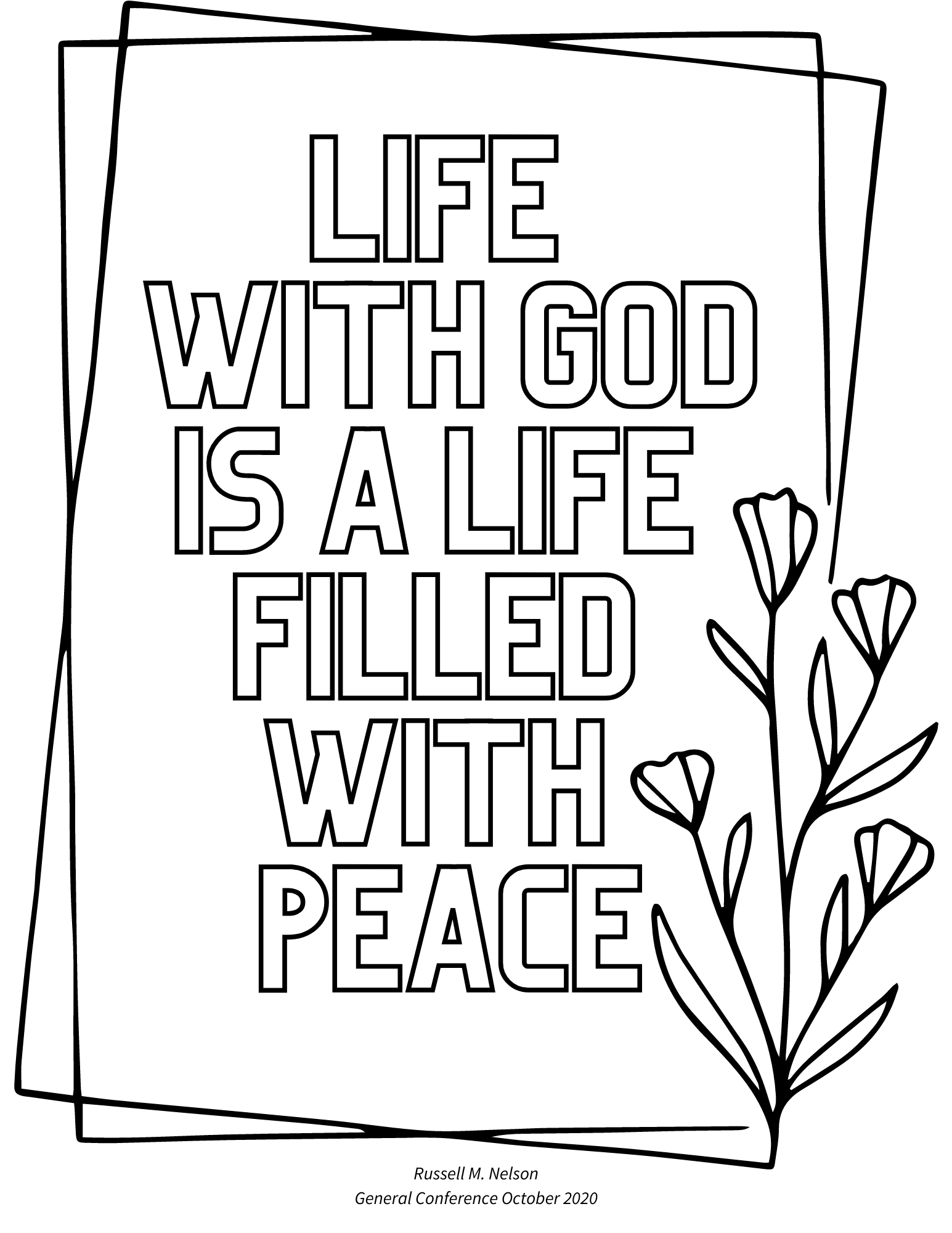 General Conference quotes, lds quotes, russell m nelson quotes, free printables, coloring pages